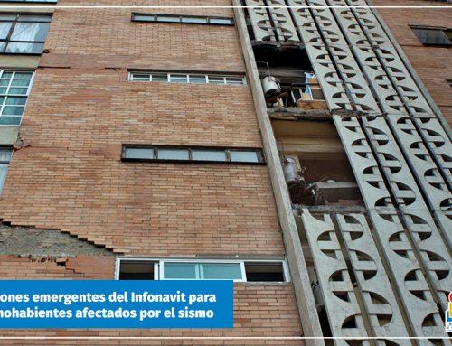 Las 10 acciones emergentes del Infonavit para apoyar a derechohabientes afectados por el sismo