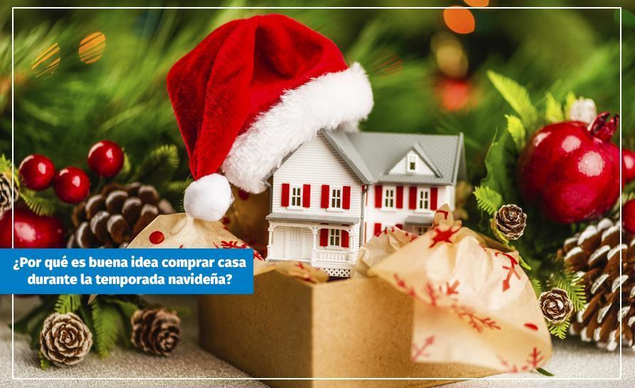 ¿Por qué es buena idea comprar casa durante la temporada navideña?