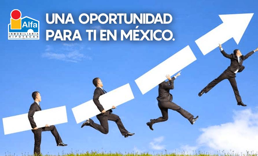 Una oportunidad para ti en México.